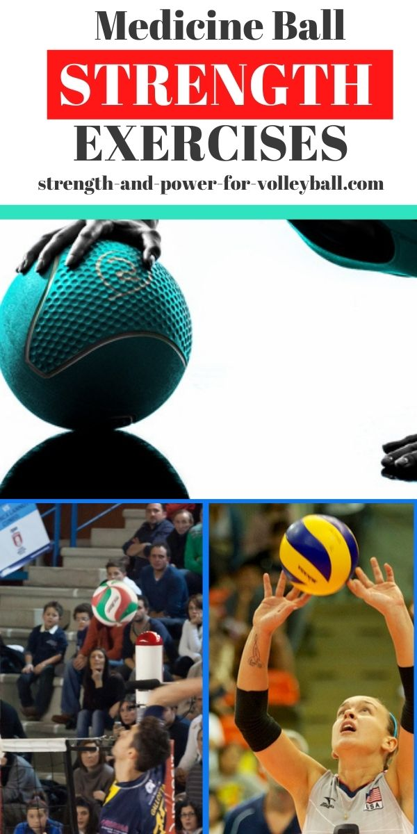 Medicine ball exercises for volleyball