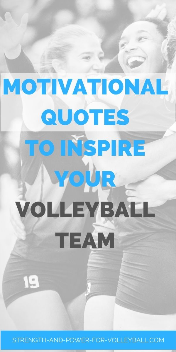 Motivational quotes to inspire volleyball teams