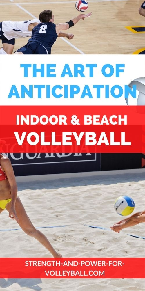 Anticipating the Opponent Important Tips Volleyball