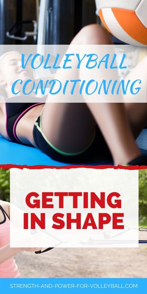 Conditioning for Volleyball Tips