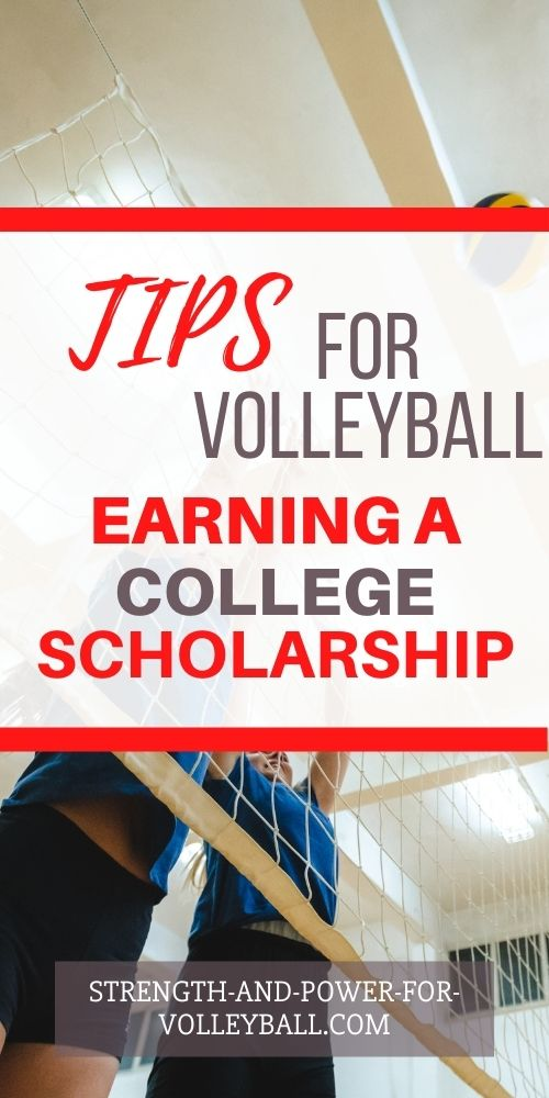 Volleyball Scholarship Tips