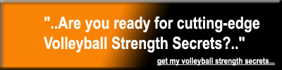 Volleyball Strength Secrets!