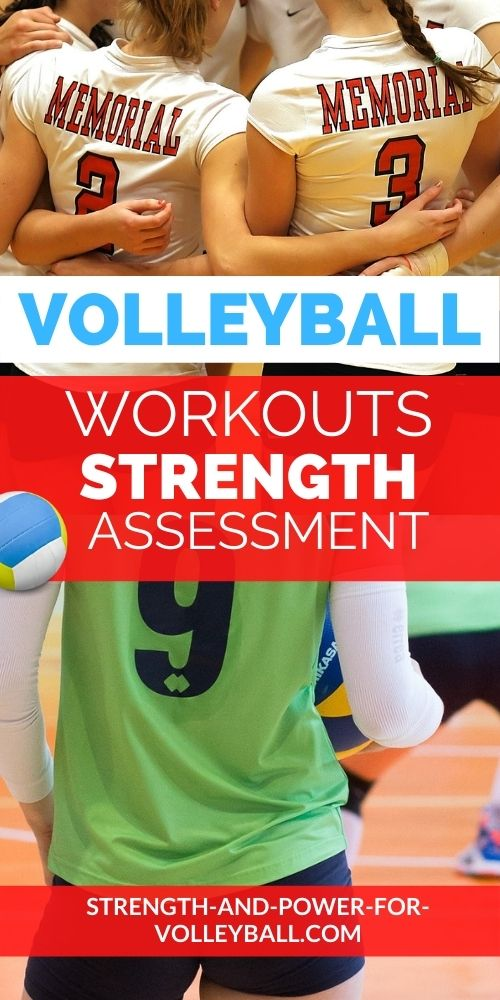 Volleyball Workout Assessment and Program Tips