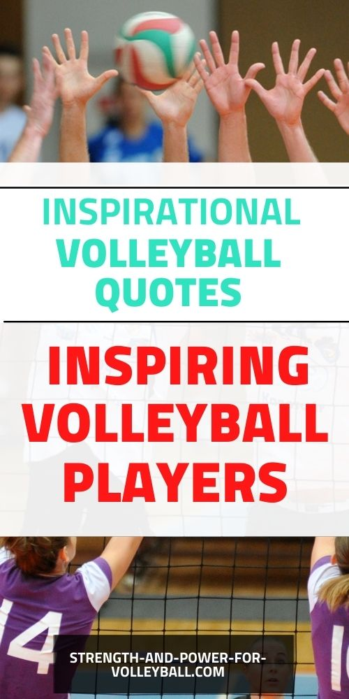 Inspirational quotes to motivate volleyball players