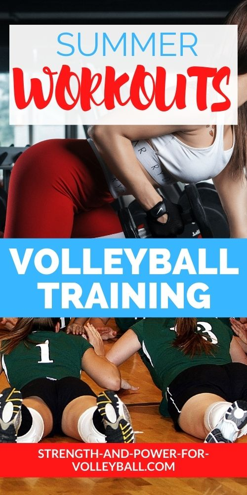 Volleyball Workouts in the Summer