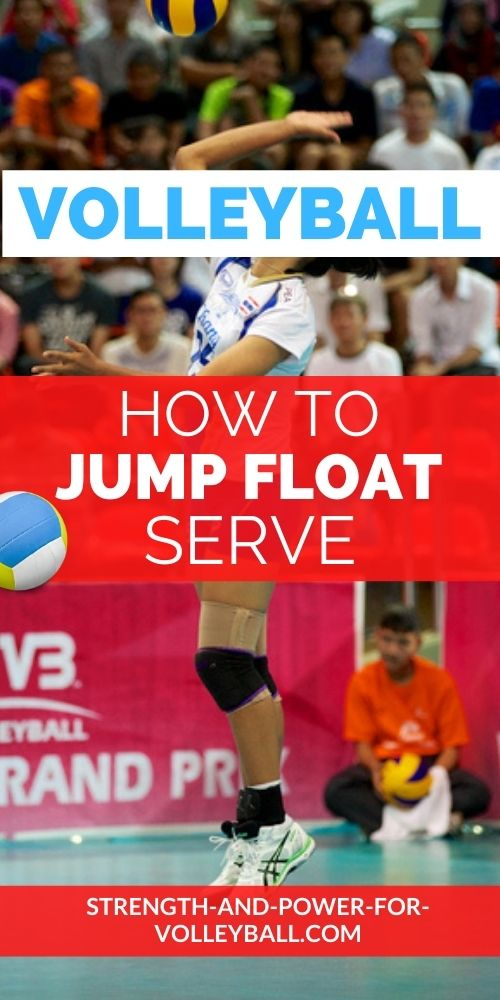 Volleyball Float Serving Tips