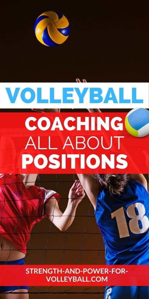 Positions in volleyball explained