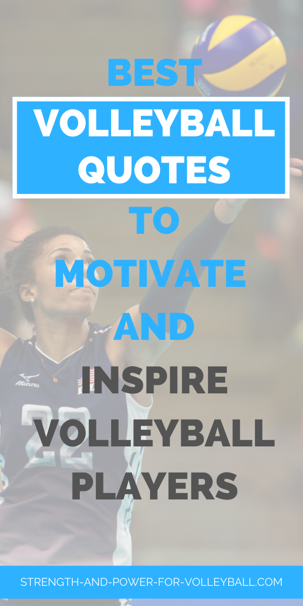 Volleyball sayings for volleyball teams