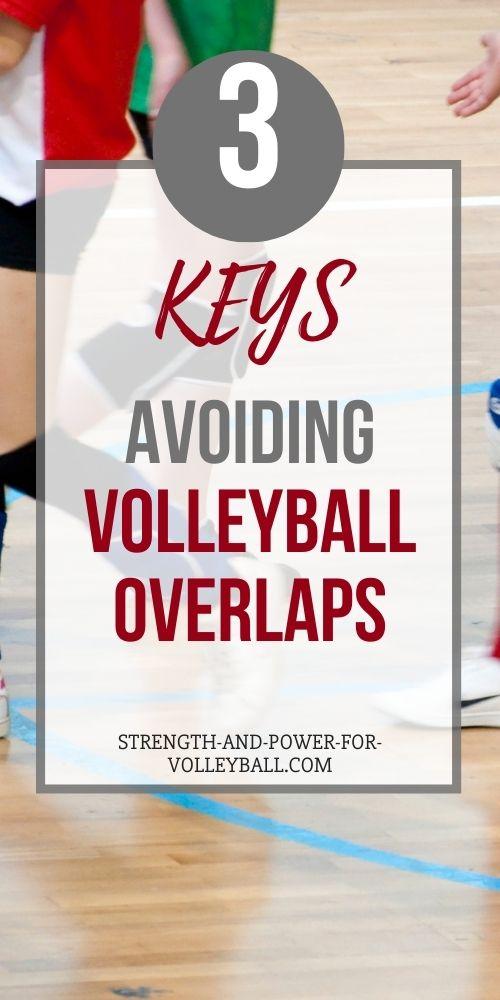 Volleyball Overlaps to Avoid
