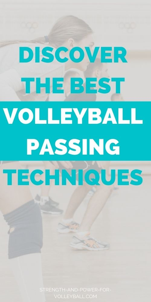 Volleyball Passing Techniques